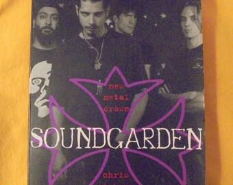"""SOUNDGARDEN : """"New Metal Crown"""" book"""