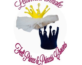 Instand Download No Sew Prince and Princess Crown/Tiara Headband Tutorial and Pattern
