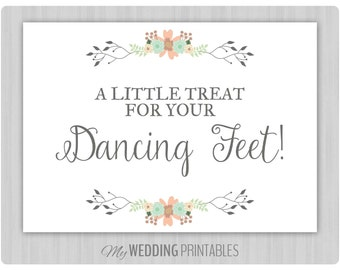 Floral Wedding Sign, Printable Wedding Sign, A Little Treat For Your Dancing Feet Sign, Wedding Decor, Instant Download