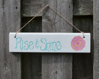 Hand-Painted Wooden Rise & Shine Hanging Sign