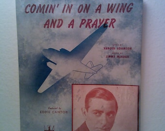 Comin' in on a Wing and a Prayer Vintage Sheet Music