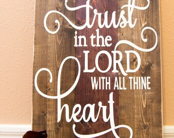 Trust in the Lord - Proverbs 3:5; Wood Wall Art