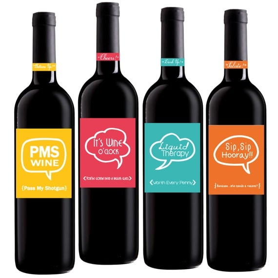 Funny Wine Labels, Set of (4) 4x5 inch, Party Wine Labels, Birthday Wine Labels, Housewarming Wine Labels
