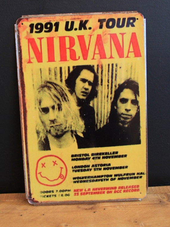 Nirvana 1991 UK Tour Vintage Style Metal Sign ( 20x30cm )
