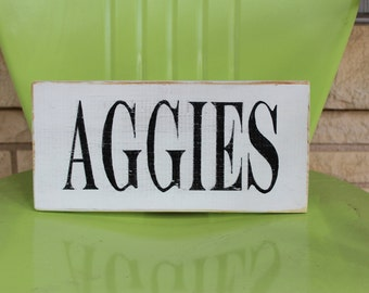 AGGIES wood sign / Distressed wood sign/A&M decor/Mancave
