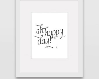 Oh Happy Day - Wall Art Print