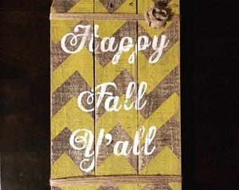 Rustic Chevron Happy Fall Y'all Pallet Sign