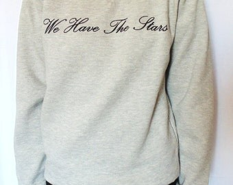 Bette Davis 'We Have The Stars' Womens Fashion Slogan Sweater / Sweatshirt
