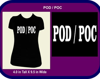 POD/ POC Tee Shirt