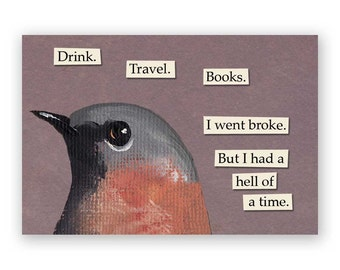 Drink. Travel. Books. Magnet - Bird - Humor - Gift - Stocking Stuffer - Mincing Mockingbird