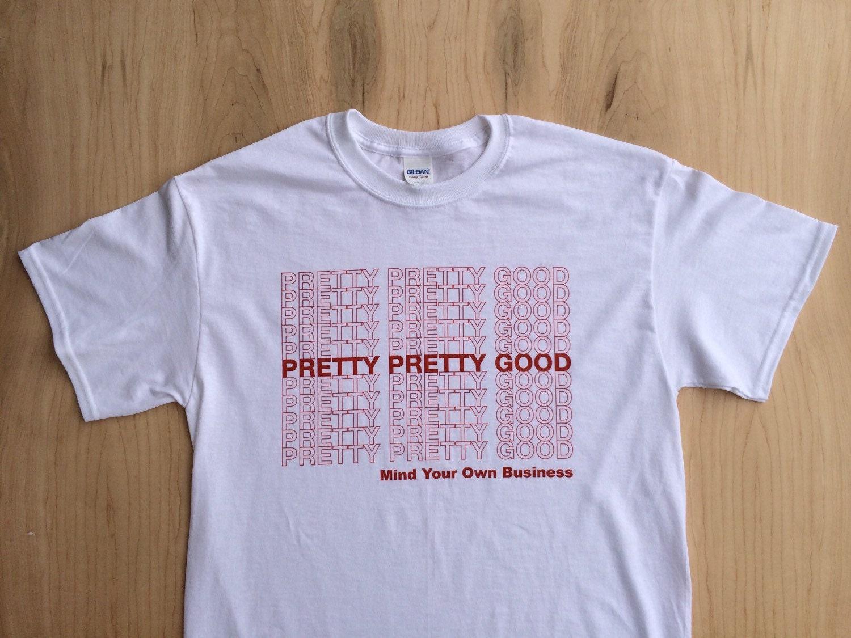 Pretty pretty good plastic bag tee shirt for Plastic bags for t shirts