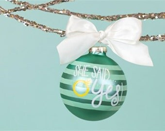 She Said Yes! Ornament