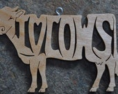 I love COWS  Ornament Hand Cut wooden Christmas Ornaments