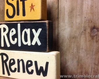 SIT RELAX RENEW sign stacking wood blocks shelf sitters chunky 2 x 4 hand painted Trimble Crafts original