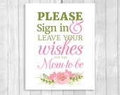 Printable Please Sign In and Leave Wishes for the Mom-to-Be 8x10 Baby Shower Guest Book Sign with Pink Watercolor Flowers - Instant Download