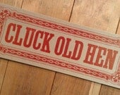 CLUCK OLD HEN Red Music Chicken Old Time Banjo kitchen decor gifts diner art print funny letterpress sign poster