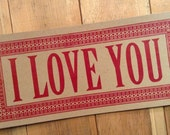 I LOVE YOU Poster hand printed letterpress sign