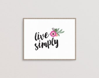 Live Simply - printable, word art, motivational quote, inspirational quote, typography poster, wall art, home decor, INSTANT DOWNLOAD