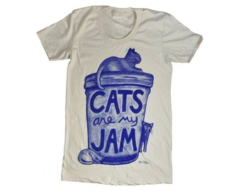Womens Cat Shirt: Cats are my Jam, gift for women, american apparel, cat lover gift, crazy cat lady, cat tshirt, gift for her, cat person