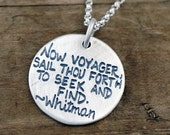 Now Voyager Necklace - Whitman Quote Jewelry - Sailboat Inspirational Jewelry Poetry   #LDC-9