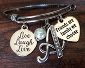 Best FRIEND Gift, friendship bracelet, bangle bracelet Alex & Ani inspired, Friends are family we choose, Live Laugh Love, Initial Jewelry