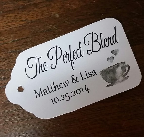 The Perfect Blend MEDIUM Personalized Wedding Favor Tag  choose your amount