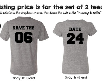 SAVE THE DATE set. Save the date shirts. Save the date. gray. grey. stdss