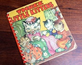 Three Little Kittens and more. Vintage 1940s childrens book.