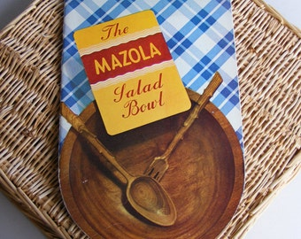 "Vintage ""The MAZOLA Salad Bowl"" Cookbook, 1938"