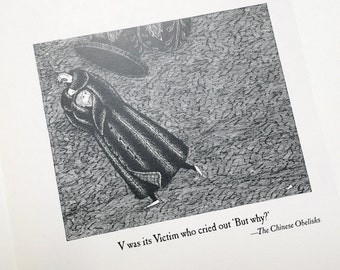 Gorey V was its Victim who cried  out 'But Why?' . Edward Gorey illustration . DIY art gallery wall . black and white . classic Edward Gorey