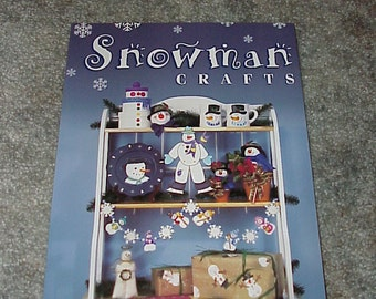 Snowman Crafts--Pattern Book--Christmas Gifts--20 Projects--Crafting Book