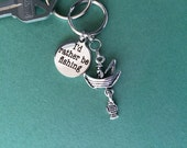 FISHERMAN KEY CHAIN, fisherman key ring, I'd Rather Be Fishing pendant, perfect gift