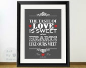 The taste of love is sweet- Johnny Cash personalized love quote Subway art print 8x10