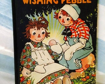 "VINTAGE RAGGEDY ANN Book,  ""Raggedy Ann's Wishing Pebble"" by Johnny Gruelle. Great Condition"