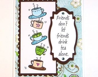 Coffee card - friend card - hand stamped card - coffee cups card - greeting card - aqua card - hand colored card - unique card