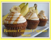 BANANA CARAMEL CuPCAKE Scented Soy Wax Melts - Bakery Dessert Scent - Spice - Butter Cream - Highly Scented Soy Tarts - Handmade In USA