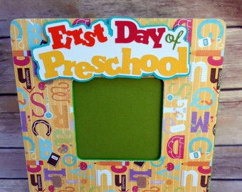 1st day of Preschool- picture frame-Picture-School-Back to School-