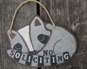 No Soliciting Sign Raccoon - Hand Painted Wood