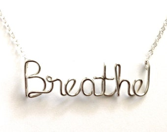Sterling Silver Breathe Necklace. Yoga Breathe Necklace. Yoga Inspired Custom Word Wire Silver Necklace. Girls Gift Under 50.
