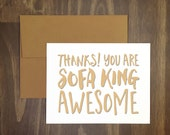 thank you / you are sofa king awesome / funny card / say it fast / perfect thank you / for friend / sense of humor / unique thank you / snl