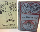 Vintage Horatio Alger Jr Sam's Chance and In a New World
