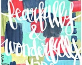 OOAK Inspirational and Scripture Wall Art, fearfully and wonderfully made, Psalm 139:14, 8 x 10 Original Mixed Media Collage