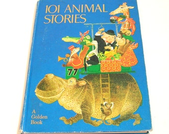 101 Animal Stories, Original Stories By Anne-Marie Dalmais, Illustrations By Benvenuti, A Golden Book