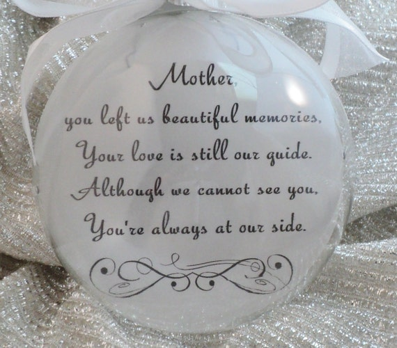 In Memory Memorial Ornament Mom You Left Us By