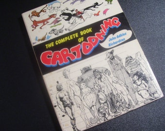 """Vintage 70s, Cartooning Book, """"The Complete Book of Cartooning"""" by John Adkins Richardson, Illustrations, Tools, Techniques, Caricature"""