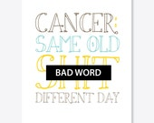 Mature, Same Old Shit Different Day Cancer Card, Profanity