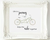 Bicycle Art, Life Is A Journey Enjoy The Ride Together Tandem Bike Poster - PRINTABLE Instant Download, Bicycle Home Decor, 3 Sizes