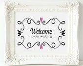 Wedding Welcome Sign, Two Hearts Welcome To Our Wedding Sign - PRINTABLE Instant Download, Welcome Table Sign, 3 Sizes