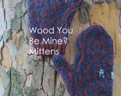 Knit mitten pattern -- Wood You Be Mine? Mittens -- instant download