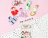 Friends Series Sticker Pack -Set of 8 - Vinyl Stickers - Hand Drawn Sticker - Handmade Sticker - Friends Sticker